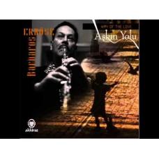Barbaros Erkose : Askin Yolu-Way Of Love (CD)