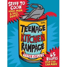 Peter Oxley : Teenage Kitchen Rampage-signed (Book)
