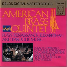 American Brass Quintet : Plays Renaissance, Elizabethan And Baroq (CD)