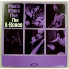A-Bones : Music Minus Five (Vinyl) Second Hand