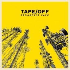 Tape/Off : Broadcast Park (Vinyl)