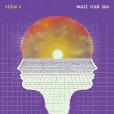 Venus Ii : Inside Your Sun (Vinyl)
