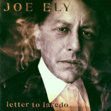 Joe Ely : Letter To Laredo (CD) Second Hand
