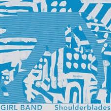 "Girl Band : Shoulderblades (12 Single)"""