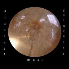 Alistair Galbraith : Mass (Vinyl)