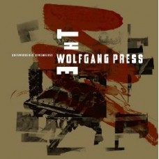 Wolfgang Press : Unremembered Remembered (CD)
