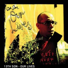 13TH Son : Our Lives (CD) Second Hand