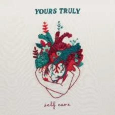 Yours Truly : Self Care (Vinyl)
