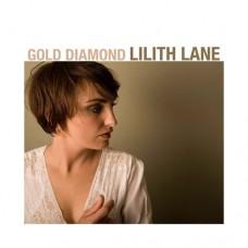 Lilith Lane : Gold Diamond (CD)