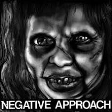 """Negative Approach : Negative Approach (7 Single)"""""""