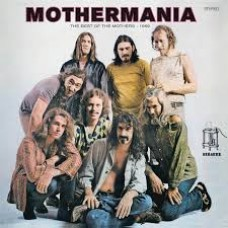 Zappa, Frank/The Mothers Of Invention : Mothermania: The Best Of The Mothers (Vinyl)