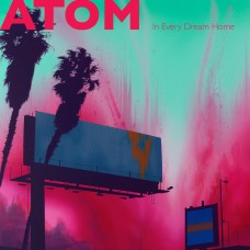 Atom : In Every Dream Home (Vinyl)