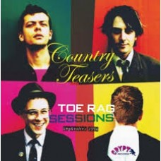 Country Teasers : Toe Rag Sessions (Vinyl)