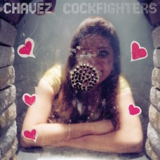 Chavez : Cockfighters (12 Single)""