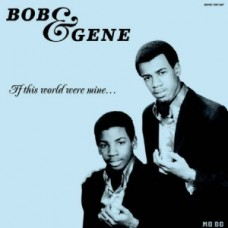 Bob and Gene : If This World Were Mine... (Vinyl)