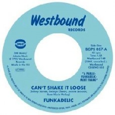 Funkadelic : Can't Shake It Loose / I'll Bet You (7 Single)""