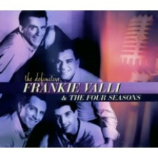 Valli, Frankie and The Four Seasons : Definitive (CD)