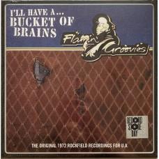 "Flamin' Groovies : A Bucket Of Brains (10 Single)"""