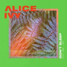 Alice Ivy : Don't Sleep (Vinyl)