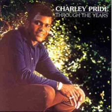 Charley Pride : Through The Years (CD)