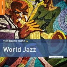 Various : Rough Guide To World Jazz (Vinyl)