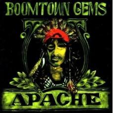 Apache : Boomtown Gems (Vinyl)