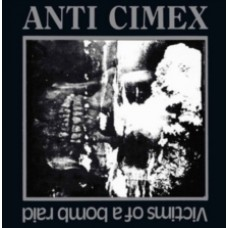 Anti Cimex : Victims Of A Bomb Raid: 3CD (CD Box Set)