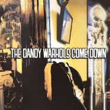 Dandy Warhols : Come Down (Vinyl)
