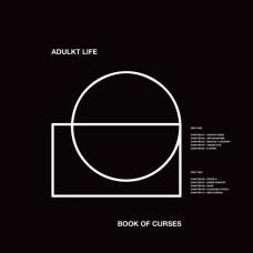 Adulkt Life : Book Of Curses (Vinyl)