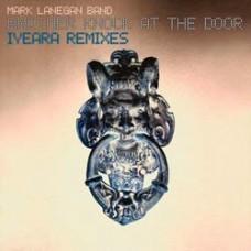 Mark Lanegan : Another Knock At The Door: Iyeara (Vinyl)