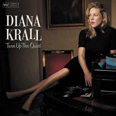 Diana Krall : Turn Up The Quiet (CD)
