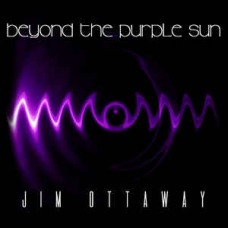 Jim Ottaway : Beyond The Purple Sun (CD)