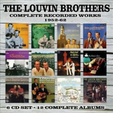 Louvin Brothers : Complete Recorded Works 1952-62: 6CD (CD Box Set)