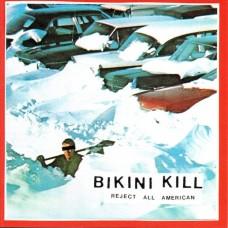 Bikini Kill : Reject All American (Vinyl)