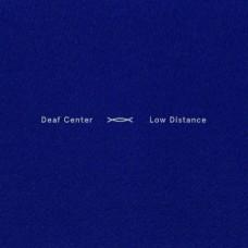 Deaf Center : Low Distance (Vinyl)