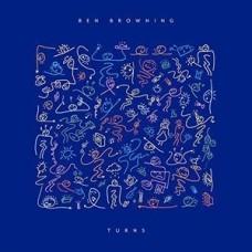 Ben Browning : Turns (Vinyl)