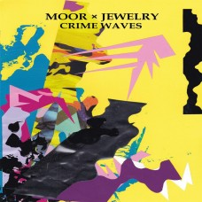 Moor Mother and Mental Jewelry : Moor X Jewelry-Crime Waves (12 Single)""