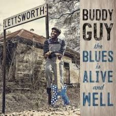 Buddy Guy : Blues Is Alive And Well (CD)