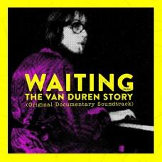 Van Duren : Waiting: The Story (Original Documentary (Vinyl)
