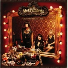 Mcclymonts : Chaos And Bright Lights (CD) Second Hand