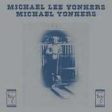 Yonkers, Michael Lee : Michael Lee Yonkers (Vinyl)