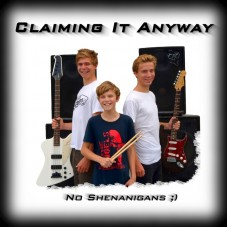 Claiming It Anyway : No Shenanigans;) (CD)