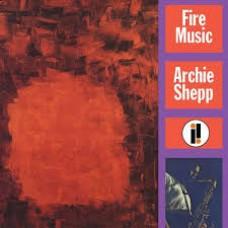 Archie Shepp : Fire Music (Vinyl)