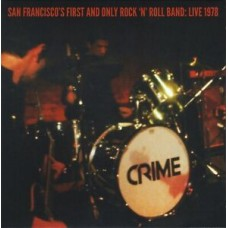 Crime : San Francisco's First And Only Rock 'n' (7 Single)""