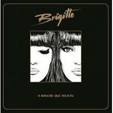 Brigitte : A Bouche Que Veux-Tu (CD)