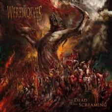 Werewolves : Dead Are Screaming (Vinyl)