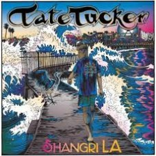 Tate Tucker : Shangri La (10 Single)""