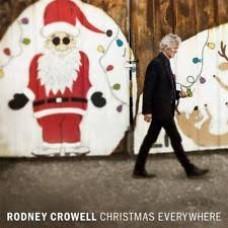Rodney Crowell : Christmas Everywhere (Vinyl)