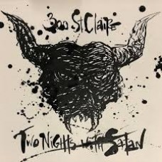 300 St Claire : Two Nights With Satan (CD)