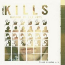 Kills : Black Rooster E.P (10 Single)""
